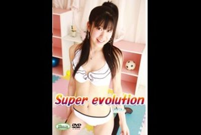 GRSC-0037 Super-evolution
